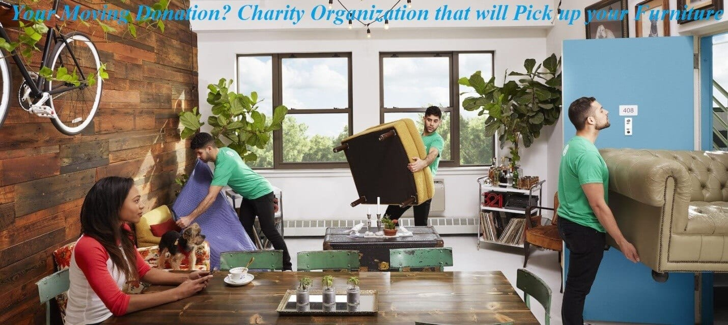 Your Moving Donation Charity Organizations That Will Pick