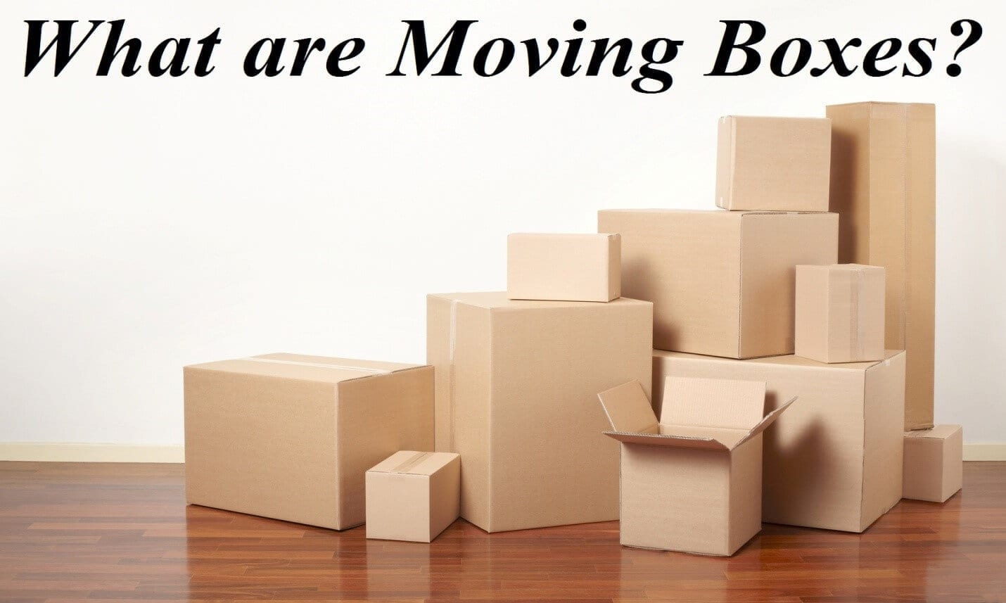 What are moving boxes - Moving Feedback